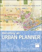 Becoming an Urban Planner af Michael Bayer