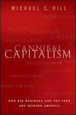 Cannibal Capitalism af Michael Hill, Michael C Hill