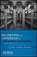 Tax Planning and Compliance for Tax-Exempt Organizations (Wiley Nonprofit Authority)