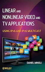 Linear and Non-linear Video and TV Applications