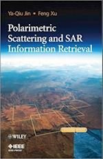 Polarimetric Scattering and SAR Information Retrieval (Wiley - IEEE)