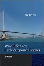 Wind Effects on Cable-Supported Bridges