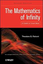 The Mathematics of Infinity (Pure and Applied Mathematics: A Wiley Series of Texts, Monographs and Tracts)