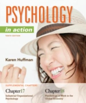 Chapters 17 & 18 Psychology in Action, 10E