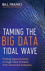 Taming the Big Data Tidal Wave (Wiley & Sas Business)