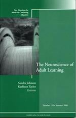 Neuroscience of Adult Learning (J-B ACE Single Issue Adult & Continuing Education)