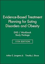 Evidence-Based Treatment Planning for Eating Disorders and Obesity DVD / Workbook Study Package (Evidence-Based Psychotherapy Treatment Planning Video Series)