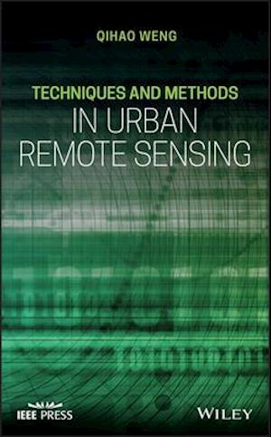 Techniques and Methods in Urban Remote Sensing