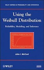 Using the Weibull Distribution (Wiley Series in Probability and Statistics)