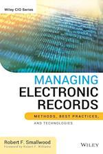Managing Electronic Records (Wiley CIO)