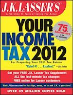 J.K. Lasser's Your Income Tax 2012 (J.k. Lasser)
