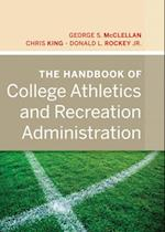 Handbook of College Athletics and Recreation Administration