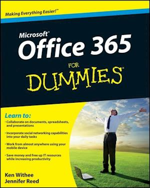 Office 365 For Dummies af Ken Withee
