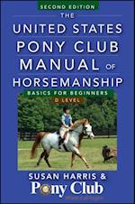 United States Pony Club Manual of Horsemanship