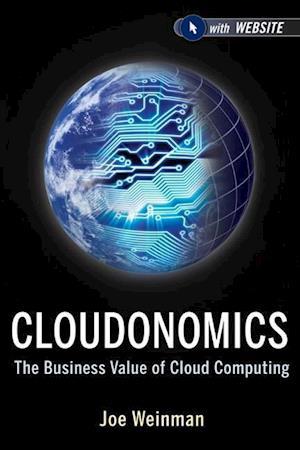 Bog, hardback Cloudonomics af Joe Weinman