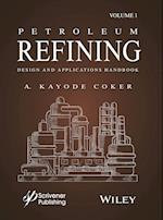 Petroleum Refining Designs and Applications