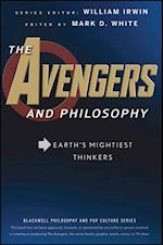 Avengers and Philosophy (The Blackwell Philosophy and Pop Culture Series)