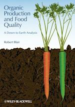 Organic Production and Food Quality af Robert Blair