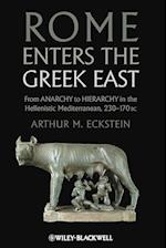 Rome Enters the Greek East: From Anarchy to Hierarchy in the Hellenistic Mediterranean, 230-170 BC af F. Ed Eckstein, Arthur M. Eckstein, F. Ed. Eckstein