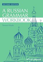 Russian Grammar Workbook (Blackwell Reference Grammars, nr. 9)