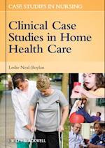 Clinical Case Studies in Home Health Care (Case Studies in Nursing)
