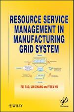 Resource Service Management in Manufacturing Grid System