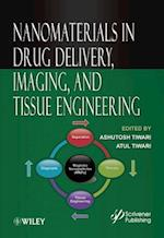 Nanomaterials in Drug Delivery, Imaging, and Tissue Engineering af Ashutosh Tiwari