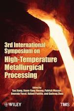 3rd International Symposium on High Temperature Metallurgical Processing
