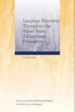 Language Education Throughout the School Years (The Best of Language Learning Series)