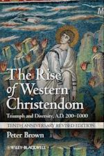 The Rise of Western Christendom (Making of Europe)