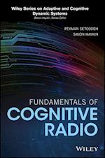 Fundamentals of Cognitive Radio (Adaptive and Cognitive Dynamic Systems Signal Processing Learning Communications and Control)
