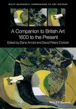 Companion to British Art (Blackwell Companions to Art History)
