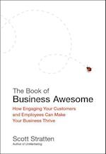 The Book of Business Awesome / The Book of Business UnAwesome af Scott Stratten