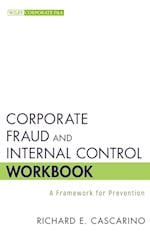 Corporate Fraud and Internal Control Workbook (Wiley Corporate F&A)