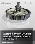 Autodesk Inventor 2013 and Autodesk Inventor LT 2013 Essentials