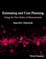 Estimating and Cost Planning Using the New Rules  of Measurement