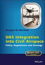 Uas Integration into Civil Airspace (Aerospace Series)