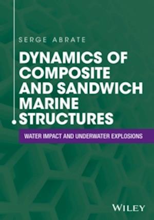 Bog, hardback Dynamics of Composite and Sandwich Marine Structures af Serge Abrate