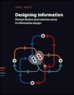 Designing Information af Joel Katz