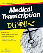 Medical Transcription for Dummies (For dummies)