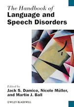The Handbook of Language and Speech Disorders (Blackwell Handbooks in Linguistics)