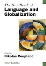 The Handbook of Language and Globalization af Nikolas Coupland