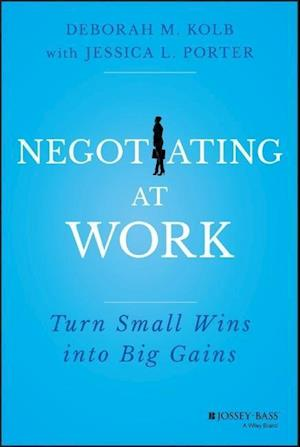 Bog, hardback Negotiating at Work af Robert W Kolb