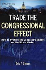 Trade the Congressional Effect (Wiley Trading)