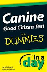 Canine Good Citizen Test In A Day For Dummies (In a Day For Dummies)