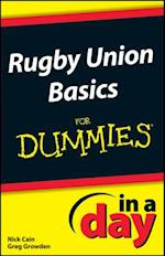 Rugby Union Basics In A Day For Dummies (In a Day For Dummies)