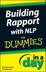 Building Rapport with NLP In A Day For Dummies (In a Day For Dummies)