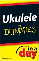 Ukulele In A Day For Dummies af Alistair Wood