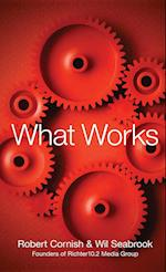 What Works af Robert Cornish, Wil Seabrook
