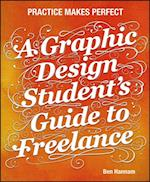 Graphic Design Student's Guide to Freelance